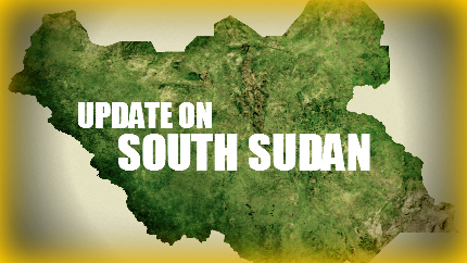 South Sudan News Update