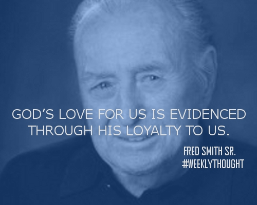 Weekly Thought from Fred Smith